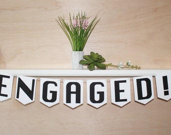 """Engaged Banner - Engagement Photo Prop - Custom Colors - 5"""" Pennants - Bridal Shower or Engagement Party Decoration or Photo Prop"""