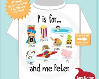 Boy's Personalized P is for Shirt or Onesie Personalized with childs name with everything that starts with P, alphabet learning (04242015e)