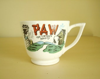 "Kitschy coffee cup ""Paw, yer coffee's ready"" souvenir coffee mug, log cabin, outhouse, Maw and Paw, redneck spoof, fifties vintage"