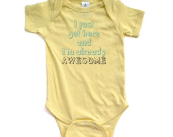 """Cute """"I Just Got Here and I'm Already Awesome"""" Soft Funny Baby Creeper Mint Green and Gray Font Soft Cotton Baby Shower Present Gift"""