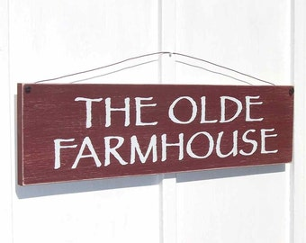Sign The Olde Farmhouse Country Sign Primitive Sign Farmhouse style Sign Rustic Sign Distressed Wood Mantel Sign 7.5 x 29 assorted colors