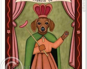 8x10 Dachshund Art - Saint Francis de Furter - Saint of Dachshund Devotion - Art print by Krista Brooks