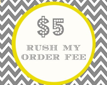 RUSH my order Fee