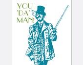 Father's Day Card:  Funny You Da Man