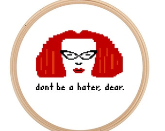 Don't be a Hater - Cross Stitch PATTERN