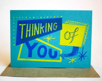 Thinking Of You Hand Printed Card - Screen Printed Card - Colourful Card