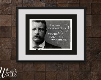 Teddy Roosevelt - Inspirational Quote, Theodore Roosevelt, Patriotic, Inspirational Quotes Art, July 4th Party, Roosevelt Art Print