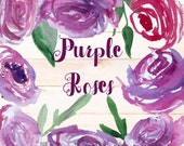 12 Watercolor hand painted Botanical Clip Art PNG overlays - Purple Roses Flowers, leaves