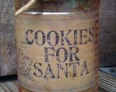 Can Candle - Rusty Can Candle - Scented -Cookies For Santa Label - Homemade - Only 11.99