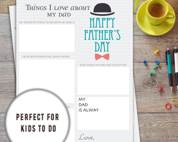 Things I love about my dad | Fathers day Printable for Kids | Instant download | Fathers day