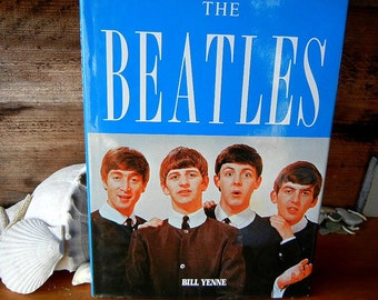 The Beatles by Bill Yenne published in 1989 hardcover with original goof dust cover great condition non fiction first edition
