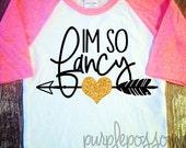 Im so Fancy girls glitter shirt sparkle girls clothing girls glitter shirt fancy girls shirt kids clothing girls fancy shirt