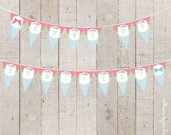 Bows or Bowties Gender Reveal Party Printable Banner - Baby Shower, Boy or Girl, Twins, Gender Reveal Decor, Pink or Blue - INSTANT DOWNLOAD
