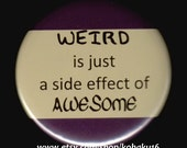 Weird Awesome Side Effect Button