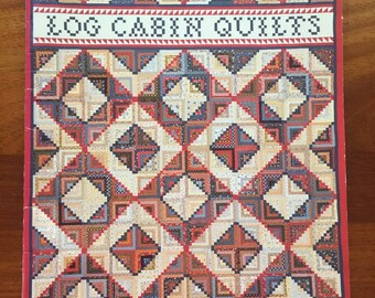 Log Cabin Quilts by Bonnie Leman and Judy Martin 1983
