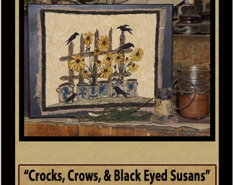 Crocks-Crows & Black Eyed Susans -PUNCH NEEDLE PATTERN- Printed And Mailed