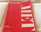 Vintage Le PROPHETE Opera LIBRETTO MET Opera G. Schirmer 1976 Metropolitan Opera The Prophet
