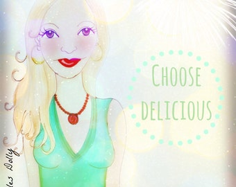 Muse Mantra Notecard - 'Choose Delicious'