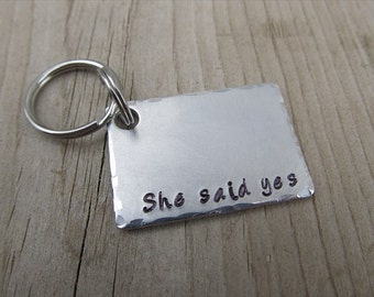 "Engagement Keychain - Stamped Keychain with ""She said yes"" for the Groom to be- Hand-Stamped Keychain by Jenn's Handmade Jewelry"