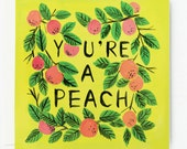 You're a Peach Card 1pc