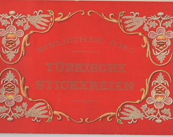 Turkish Embroidery: Bibliotek D.M.C. Turkishche Stickereien (in German)