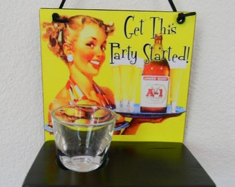 Get This Party Started Decorative Wall Plaque Shot Glass Holder