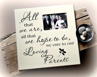 Gift for Parents of the Bride and Groom, Parents Thank You Gift Wedding, Wedding Picture Frame, Loving Parents Picture Frame, Wedding Frame