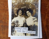 Blank Greeting Card - #40B - Every Path Has Its Puddles