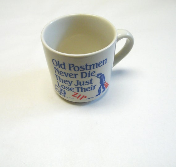 Funny coffee cup mug post office humor mailman old postmen - Funny office coffee mugs ...