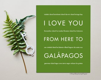 Galápagos Ecuador Poster, I Love You From Here To GALAPAGOS, Shown in Shamrock - Choose Color Birthday Anniversary, Canvas Poster