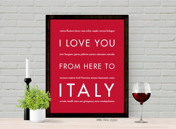 Italy Wall Art, Print Poster I Love You From Here To ITALY, Shown in Scarlet Red - Choose Color, Canvas Framed Unframed