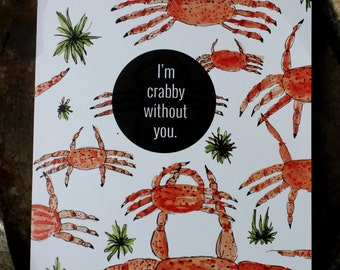 I'm Crabby Without You - I Miss You Card