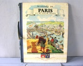 PARIS History of Paris, French Antique Book with Pictures - French Library, History, The City of Paris, France, Ile de France