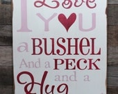 Large Wood Sign - I Love you a Bushel and a Peck with Heart - Subway Sign