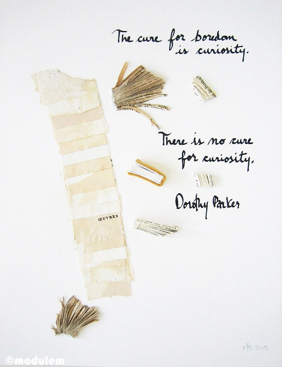Dorothy Parker Quote - The cure for boredom is curiosity - Book art, paper, light brown leather, beige, wall poetry, ripped, 8x10
