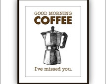 Coffee Art Print, Poster, Moka Pot, Kitchen Art, Good Morning Coffee, Coffee Typography