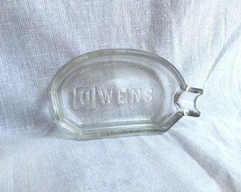 Antique Owens glass ashtray embossed unusual shape