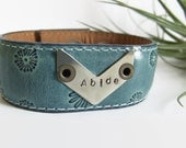 "Hand Stamped Leather Cuff Bracelet- Blue Leather Cuff-Chevron Leather Cuff- ""Abide"""