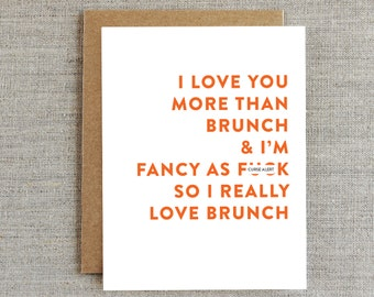 Funny Love Card, Funny Romance Card, Card for Him, Card for Boyfriend, Card for Husband, Humour Card, Card for Friend, Brunch Card