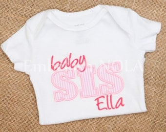Big Sis, Lil Sis, Baby Sis, Bigger Sis, Biggest Sis Applique Letters Shirt or Bodysuit Big Sister, Little Sister, Baby Sister