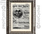 Antique Dental Advertisement Have You Teeth on Vintage Upcycled Dictionary Art Print Book Art Print Teeth
