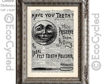 Antique Dental Advertisement Have You Teeth on Vintage Upcycled Dictionary Art Print Book Art Print Teeth upcycled book page dentist office
