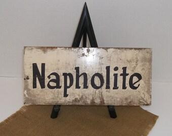 Old Porcelain Black and White Napholite Sign