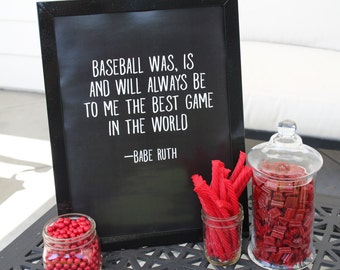 Baseball Best Game Quote :  Baseball Party