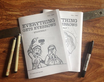 Everything Get Eyebrows - Quarterly Zine