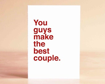 Wedding Shower Card - Best Friend Wedding Card - Best Friend Engagement Card - You guys make the best couple.