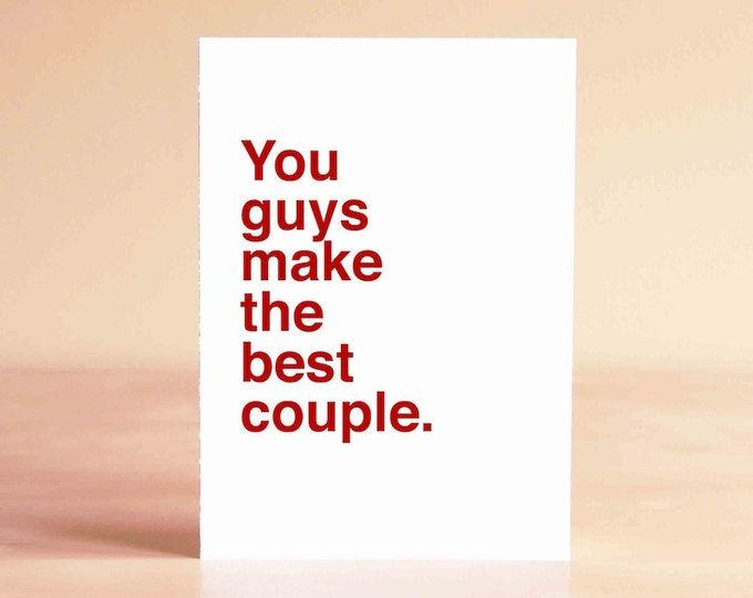Wedding Card - Best Friend Wedding Card - Engagement Card - Wedding Shower Card - You guys make the best couple.