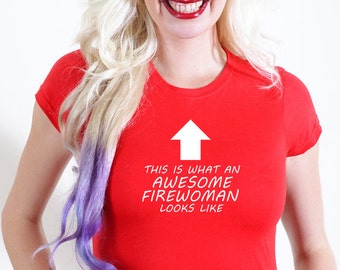 AWESOME FIREWOMAN T-SHIRT Official Personalised This is What Looks Like save fire fighter house woman