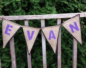 Upcycled EVAN Burlap Banner (with purple painted letters and brown felt backing) Eco-Friendly Home Decor for Baby Room/Nursery