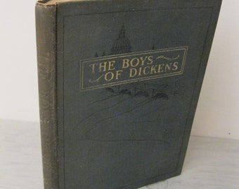 Vintage Dickens - The Boys Of Dickens Retold - Circa 1910's - Illustrated - Oliver Twist - Tiny Tim - David Copperfield
